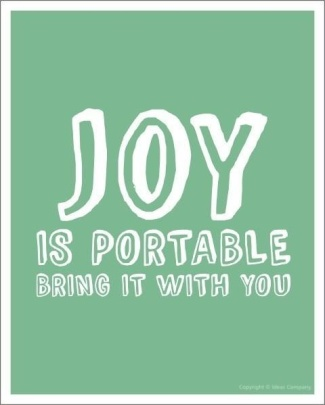 joy-is-portable-bring-it-with-you
